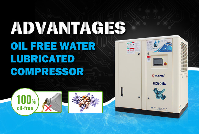 Advantages of Oil Free Water Lubricated Compressor